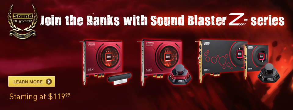 Join the Ranks with Sound Blaster Z-series